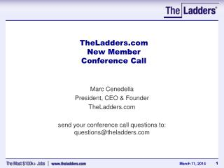 TheLadders.com  New Member  Conference Call
