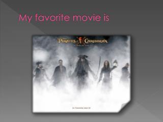 My favorite movie is