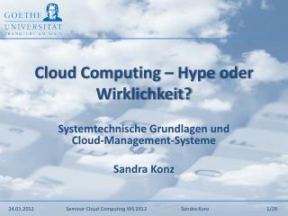 Cloud Computing – Hype oder Wirklichkeit?