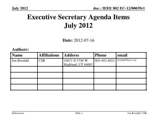 Executive Secretary Agenda Items  July 2012
