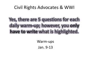 Warm-ups Jan. 9-13