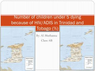 Number of children under 5 dying because of HIV/ ADIS in Trinidad and Tobago (%)
