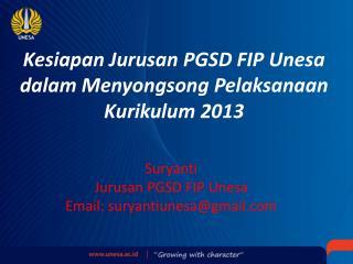 Kesiapan Jurusan PGSD FIP Unesa dalam Menyongsong Pelaksanaan Kurikulum 2013