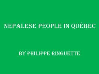 NEPALESE People In Québec