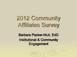 2012 Community Affiliates Survey