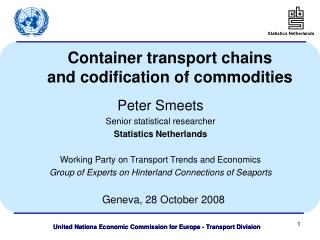 Container transport chains and codification of commodities