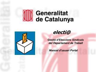 Secci  on es realitzar  la tramitaci  telem tica de les diferents etapes d un proc s electoral.
