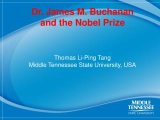 Dr. James M. Buchanan and the Nobel Prize