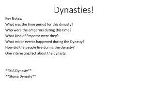 Dynasties!