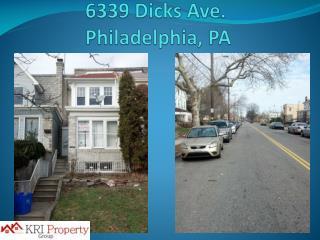 6339 Dicks Ave.   Philadelphia, PA