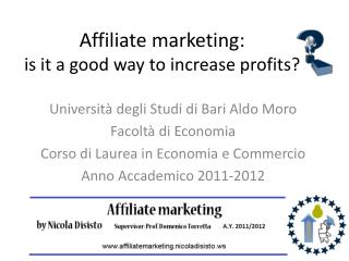 Affiliate marketing: is it  a  good  way to  increase profits ?
