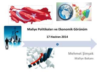 Mehmet Şimşek  M aliye Bakanı