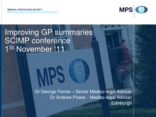 Improving GP summaries SCIMP conference 1 St  November �11