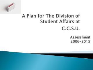 A Plan for The Division of Student Affairs at C.C.S.U.