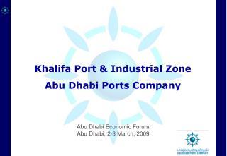 Khalifa Port  Industrial Zone Abu Dhabi Ports Company