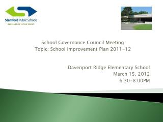 Davenport Ridge Elementary School March 15, 2012 6:30-8:00PM