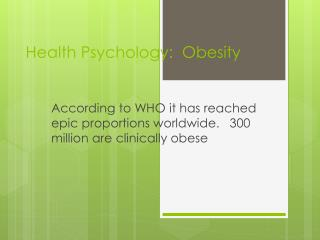 Health Psychology:  Obesity