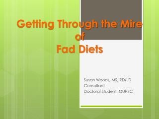 Getting Through the Mire of Fad Diets