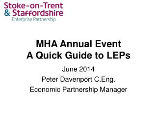 MHA Annual Event A Quick Guide to LEPs