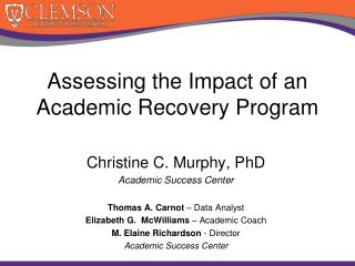 Assessing the Impact of an Academic Recovery Program