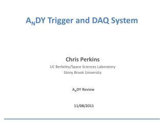 A N DY Trigger and DAQ System