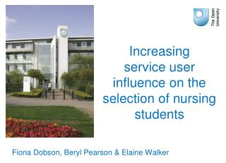 Increasing service user influence on the selection of nursing students