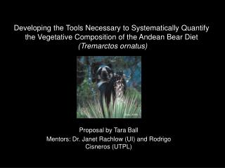 Proposal by Tara Ball Mentors: Dr. Janet  Rachlow (UI) and  Rodrigo Cisneros (UTPL)