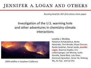 Investigation of the U.S. warming hole  and other adventures in chemistry-climate interactions