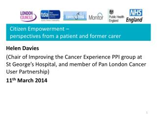 Citizen Empowerment � perspectives from a patient and former  carer