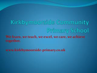 Kirkbymoorside  Community Primary School