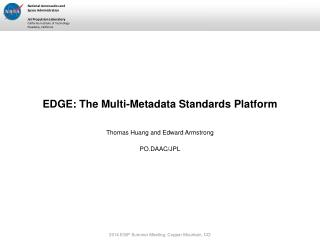 EDGE: The Multi-Metadata Standards Platform