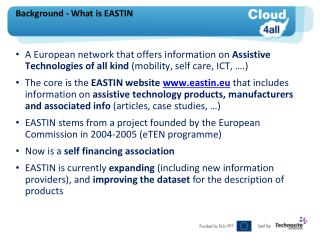 Background -  What is  EASTIN