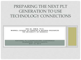 Preparing the Next PLT Generation to Use Technology Connections