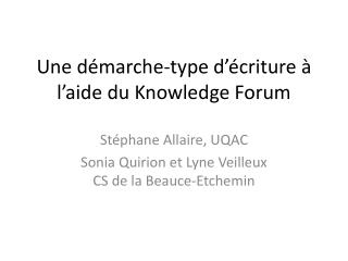 Une démarche-type d'écriture à l'aide du  Knowledge  Forum