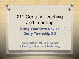 21 st  Century Teaching and Learning
