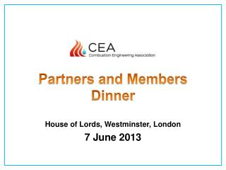 Partners and Members Dinner