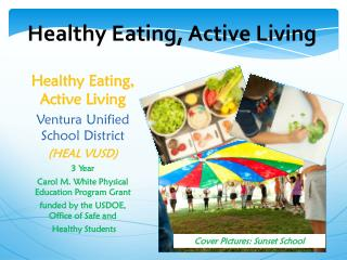 Healthy Eating, Active Living