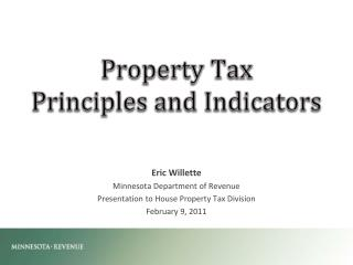 Property Tax  Principles and  Indicators