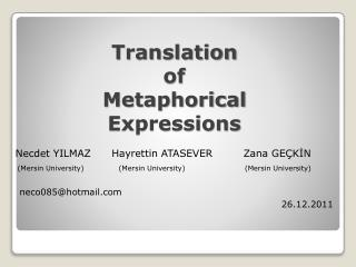 Translation of Metaphorical Expressions