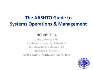 The AASHTO Guide to Systems Operations & Management