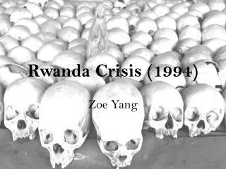Rwanda Crisis (1994)