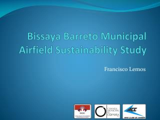 Bissaya Barreto  Municipal Airfield  Sustainability Study
