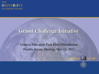 Grand Challenge Initiative