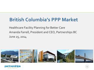 British Columbia's PPP Market