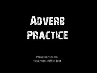 Adverb Practice