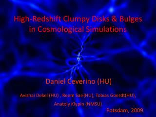 High- Redshift  Clumpy Disks & Bulges in Cosmological Simulations