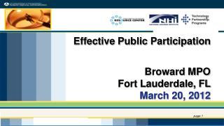 Effective Public Participation  Broward  MPO Fort Lauderdale, FL  March 20, 2012