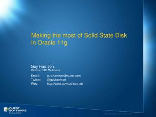 Making the most of Solid State Disk in Oracle 11g
