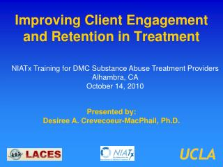 Improving Client Engagement and Retention in Treatment