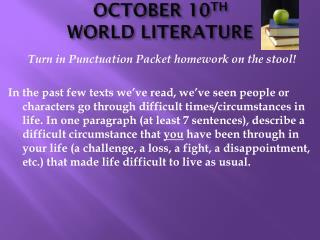 OCTOBER 10 TH WORLD LITERATURE